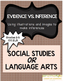 ELA Evidence Vs. Inference Using Images and Text Features Packet
