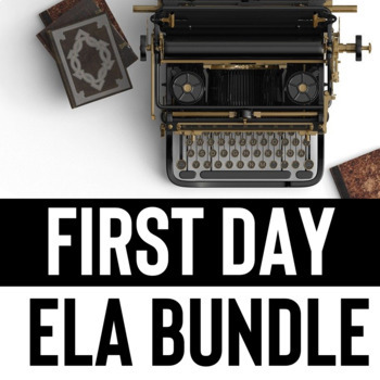 ELA First Day: Everything you need for your first day of English class!