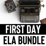 ELA First Day: Everything you need for your first day of E