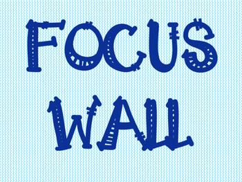 ELA Focus Wall