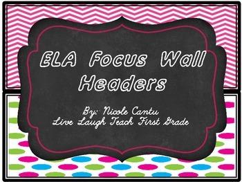 ELA Focus Wall Headers- Chalk&Neon