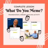 "ELA | Frankenstein ""What Do You Meme?"" Activity | Study Prep & Engagement"