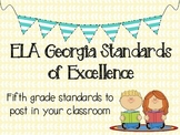 ELA Georgia Standards of Excellence Posters