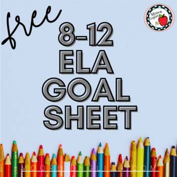 ELA Goal Setting FREEBIE