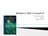 ELA Grade 6 Engage NY Module 1 Unit 1 Lesson 8 The Lightni