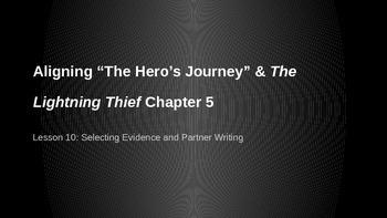 ELA Grade 6 Module 1 Unit1 Ls 10 Aligning The Lightning Thief and Hero's Journey