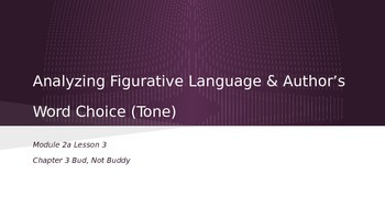 ELA Grade 6 Module 2a Unit 1 Ls 3 Analyzing Figurative Lang and Word Choice