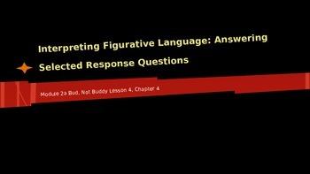 ELA Grade 6 Module 2a Unit 1 Ls 4 Interpreting Figurative Lang Ch4 Bud,Not Buddy