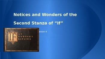 "ELA Grade 6 Module 2a Unit 2 Lesson 4 ""If"" Notices and Wonders Stanza 2"