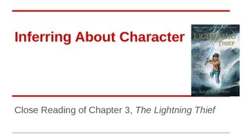 ELA Grade 6 Module Unit 1 Lesson 5 Inferring About Character ch3 Lightning Thief