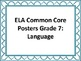 ELA Grade 7 Common Core Student Friendly Posters
