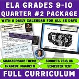 ELA Grades 9-10 Quarter #2 Curriculum: 9+ Weeks of Rigorous CCSS Instruction