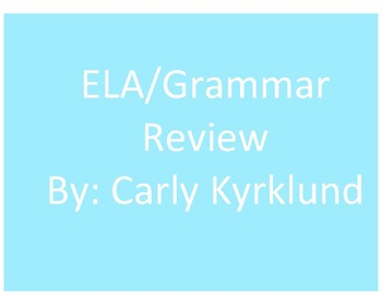 ELA/Grammar Review