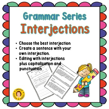 ELA Grammar Series - Interjections - Practice Page and Editing