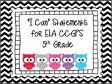 """ELA """"I Can"""" Statements-5th Grade"""