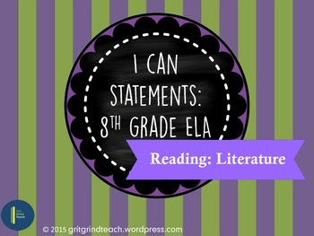 "ELA ""I Can"" Statements (8th Grade RL)"