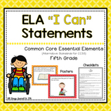 """ELA """"I Can"""" Statements for Common Core Essential Elements (Fifth)"""