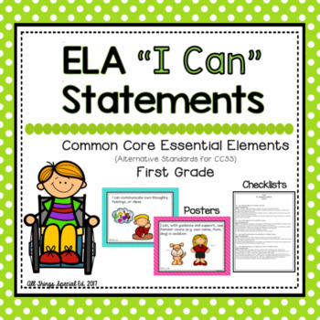 "ELA ""I Can"" Statements for Common Core Essential Elements (First)"