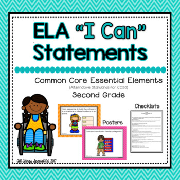"ELA ""I Can"" Statements for Common Core Essential Elements (Second)"