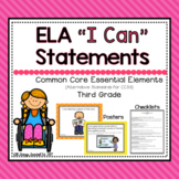 "ELA ""I Can"" Statements for Common Core Essential Elements (Third)"