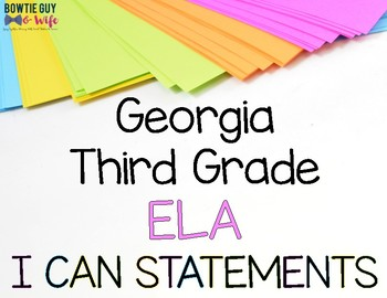 ELA I Can Statements for Third Grade Georgia Standards of Excellence