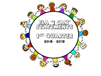 """ELA """"I Can"""" Statements - new AZCCRS Standards (First Quarter)"""