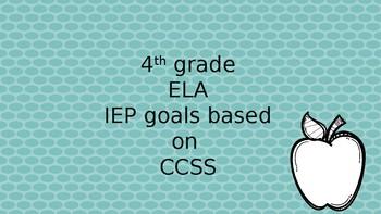 4th grade ELA IEP Goals