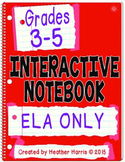 ELA Interactive Notebook: