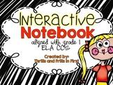 ELA Interactive Notebook for First Grade (common core alig