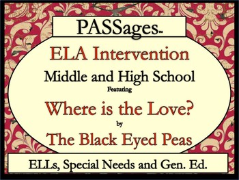 "ELA Intervention ESL High School / Middle School PASSages ""Where is the Love?"""