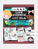 Interactive Science Notebook Grades 3-5 ELA & LIFE Science Blended Tasks