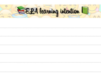 ELA Learning Intention template
