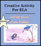 ELA Lesson Plan and Creative Writing Activity - What is a Fable? Write One! Fun