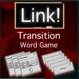 ELA Link! Transition Word Game