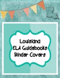 Third Grade ELA Louisiana Guidebooks Unit Binder Covers