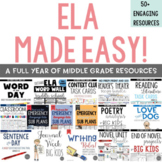 ELA Made Easy: A Year-Long Language Arts BUNDLE
