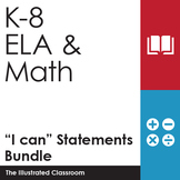 K-8 ELA & Math Common Core Standards I Can Statements Bund