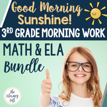 ELA + Math Morning Work 3rd Grade {The Bundle}