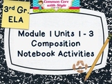 ELA Module 1 Notebook Activities - 3rd Grade
