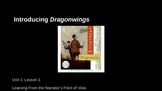 ELA Module 3 Unit 1 Ls 1 Introducing Dragonwings and Point