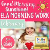 ELA Morning Work 3rd Grade {February}