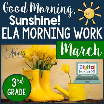 ELA Morning Work 3rd Grade {March} GOOGLE SLIDES + PRINT