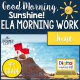 ELA Morning Work 4th Grade {June}