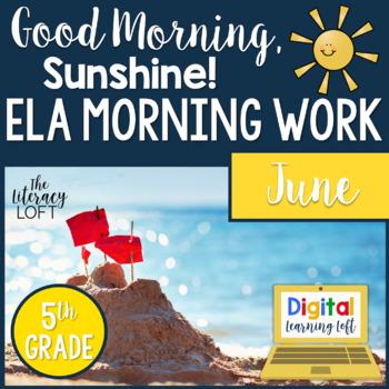ELA Morning Work 5th Grade {June}