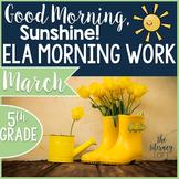 ELA Morning Work 5th Grade {March}