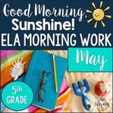 ELA Morning Work 5th Grade {May}