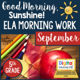 ELA Morning Work 5th  Grade {September}
