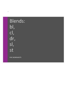 Blends: bl-, cl-, dr-, sl-, st-  - Worksheets