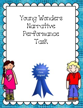 Narrative Performance Task - Young Wonders
