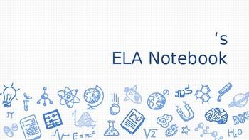 ELA Notebook